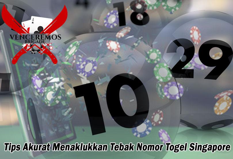 Togel Singapore - Tips Akurat Tebak Nomor - VenceremosBrigade