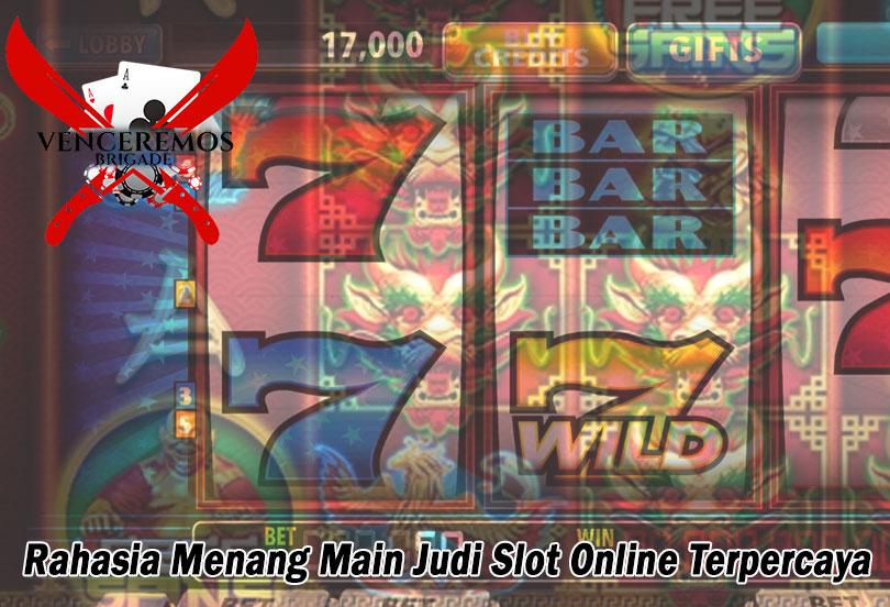 Judi Slot Online Terpercaya - Rahasia Menang - VenceremosBrigade