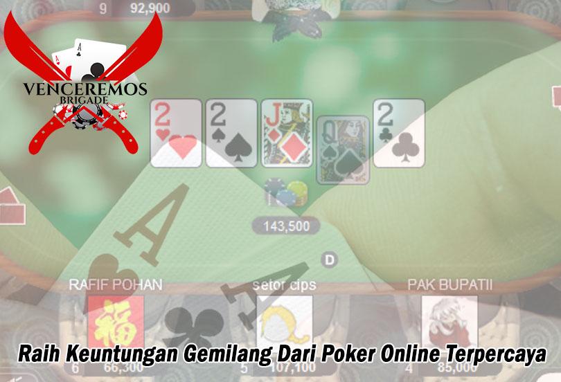 Poker Online Terpercaya Raih Keuntungan - VenceremosBrigade