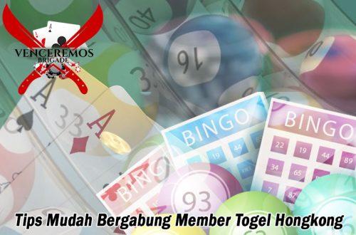 Togel Hongkong Tips Mudah Bergabung Member - VenceremosBrigade